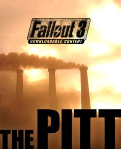 The Pitt (DLC) - The Vault Fallout Wiki - Everything you