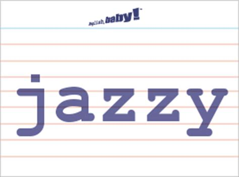 """What does """"jazzy"""" mean? 