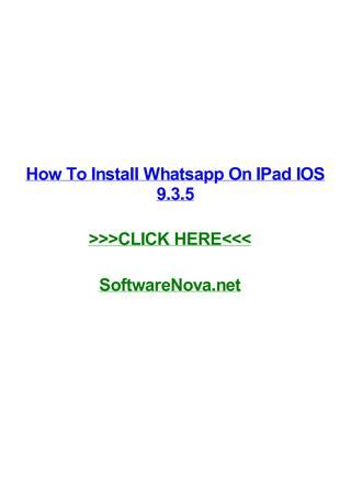 How to install whatsapp on ipad ios 9 3 5 by