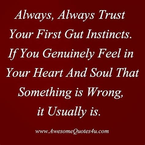 Go With Your Gut Feeling Quotes